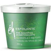 Pré-Shampoo Esfoliante Éh